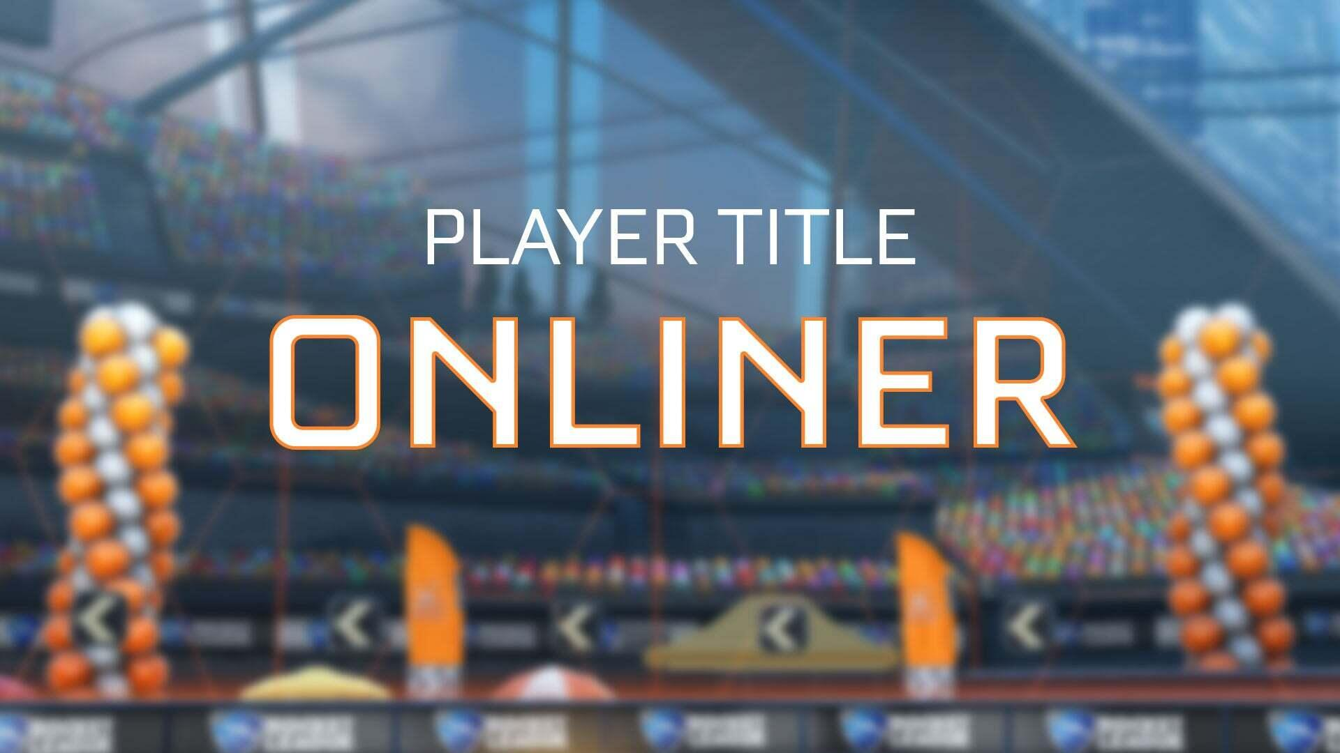 Onliner Player Title